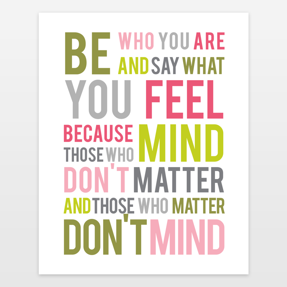 Dr Seuss - Be Who You Are - Inspirational Quote - Typography - Girls