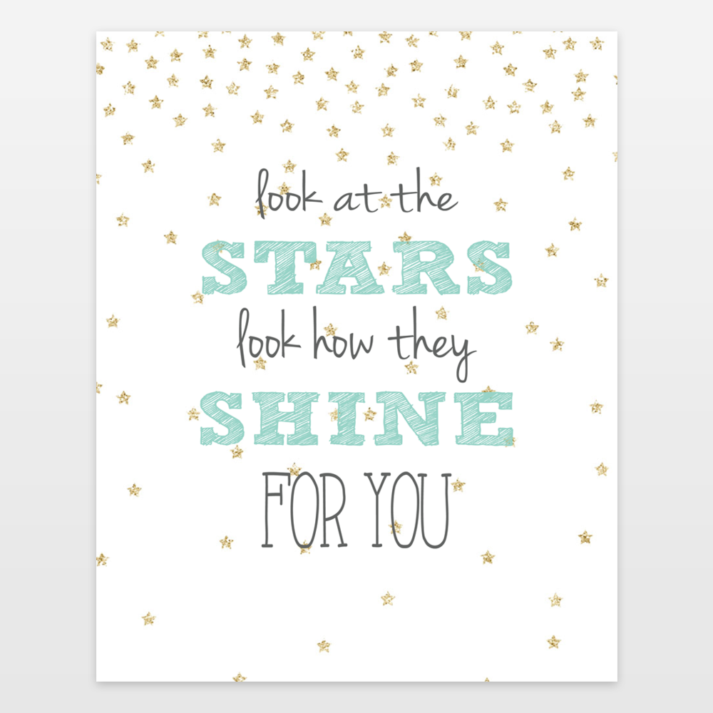 15 Look at the Stars Look How they Shine for you