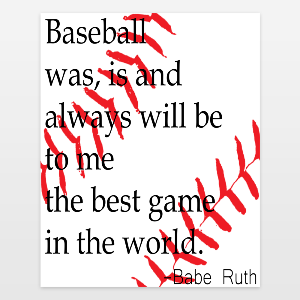 Babe Ruth - best game in the world