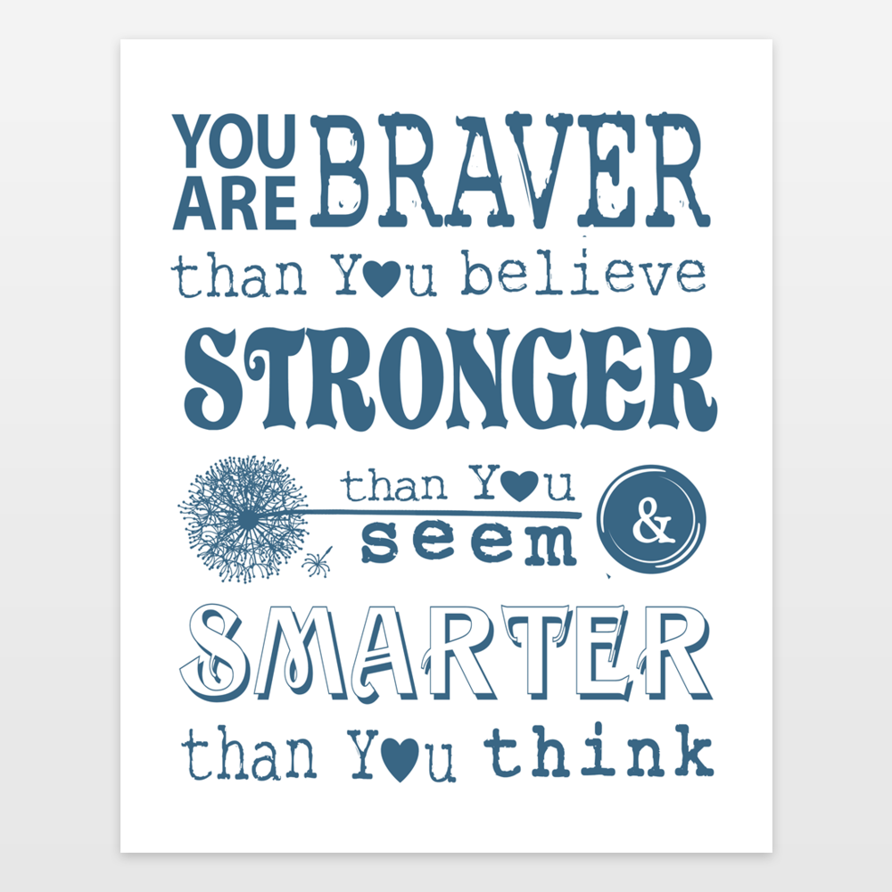 You Are Braver Than You Believe Winnie the Pooh Christopher Robin Quote