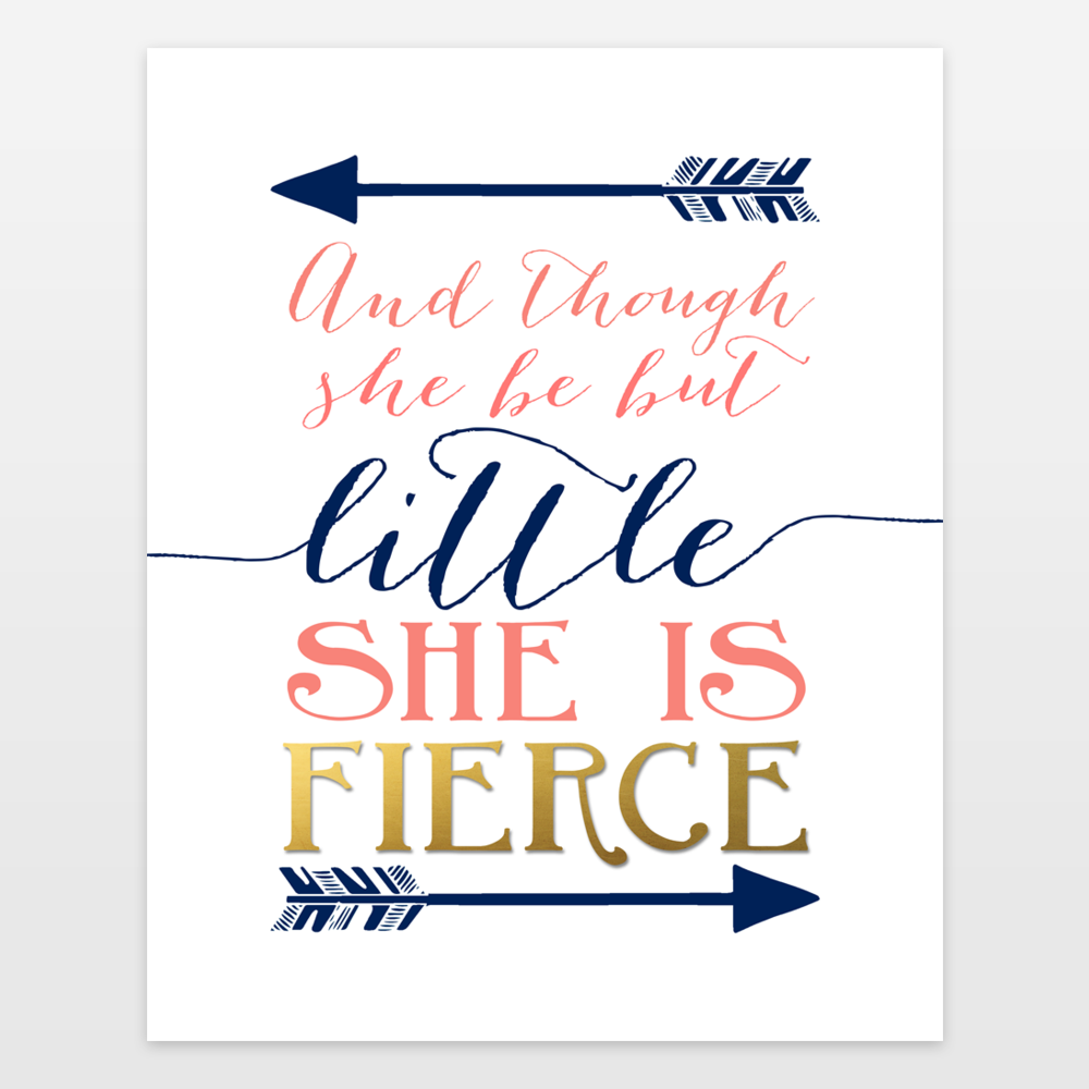 And though she be but little she is fierce - Shakespeare quote nursery navy coral gold