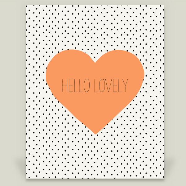 """Hello Lovely"" by Allyson J Johnson, BoomBoom Prints"