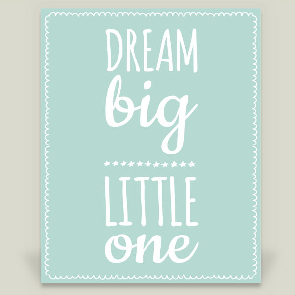 """Dream Big Little One"" by DesignClaud, BoomBoom Prints"