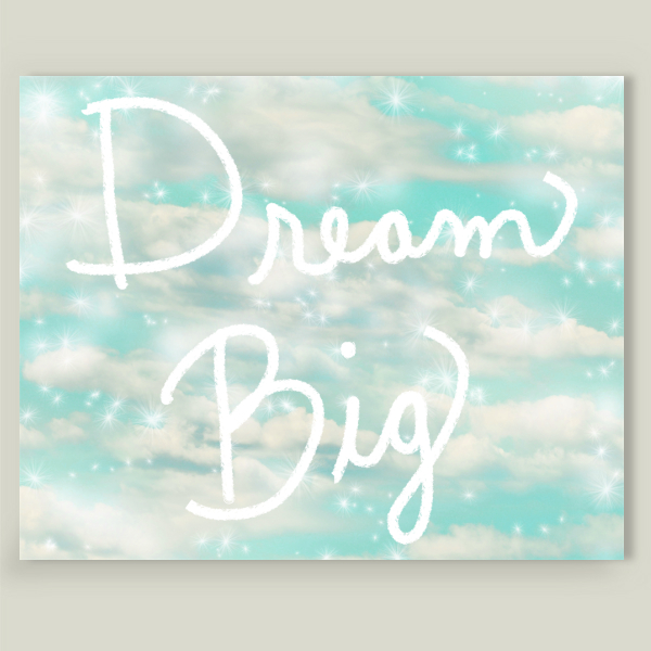 """Dream Big in Turquoise"" by Lisa Argyropoulos, BoomBoom Prints"