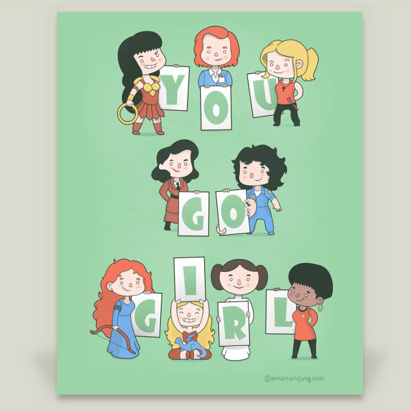 """You Go Girl"" by Anna Maria Jung, BoomBoom Prints"