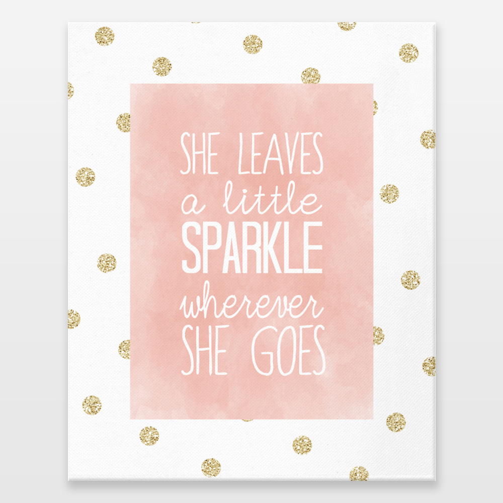 She Leaves A Little Sparkle Wherever Goes 2 Wrapped