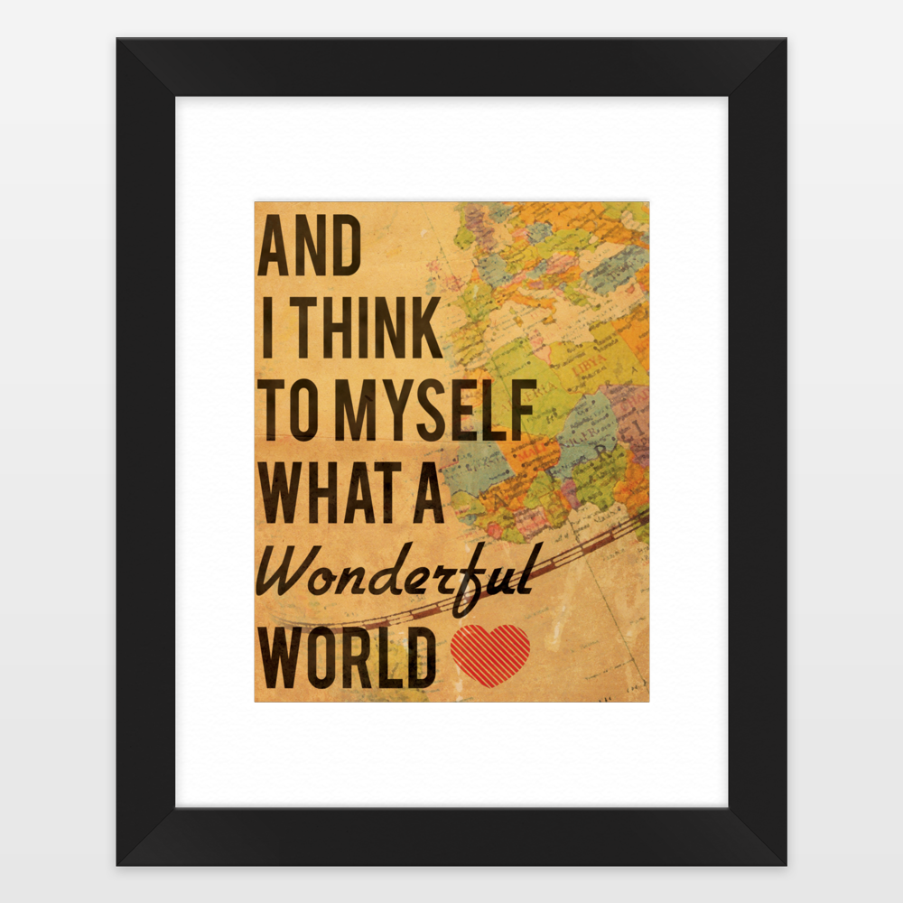 And i think to myself what a wonderful world vintage map art print and i think to myself what a wonderful world vintage map art print framed art print by tribeandtrade on boomboomprints gumiabroncs Gallery