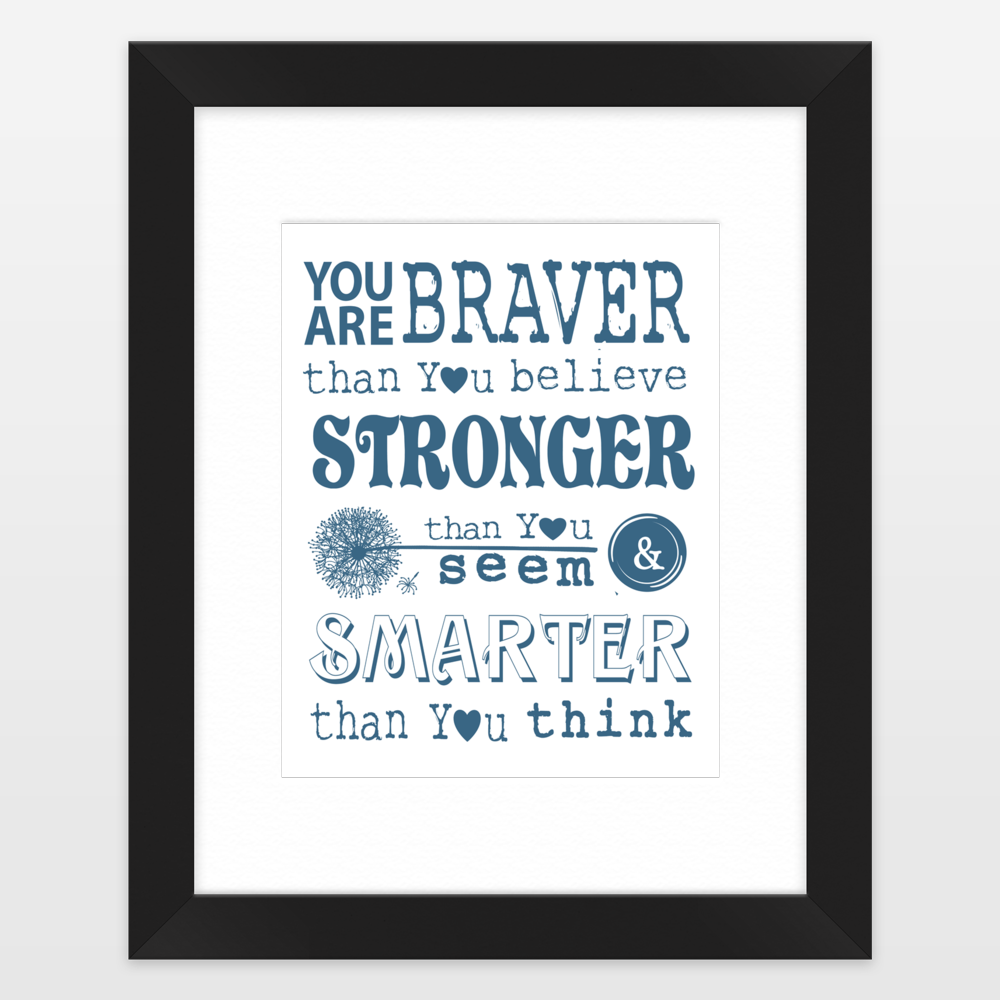 You Are Braver Than You Believe Winnie the Pooh Christopher Robin ...
