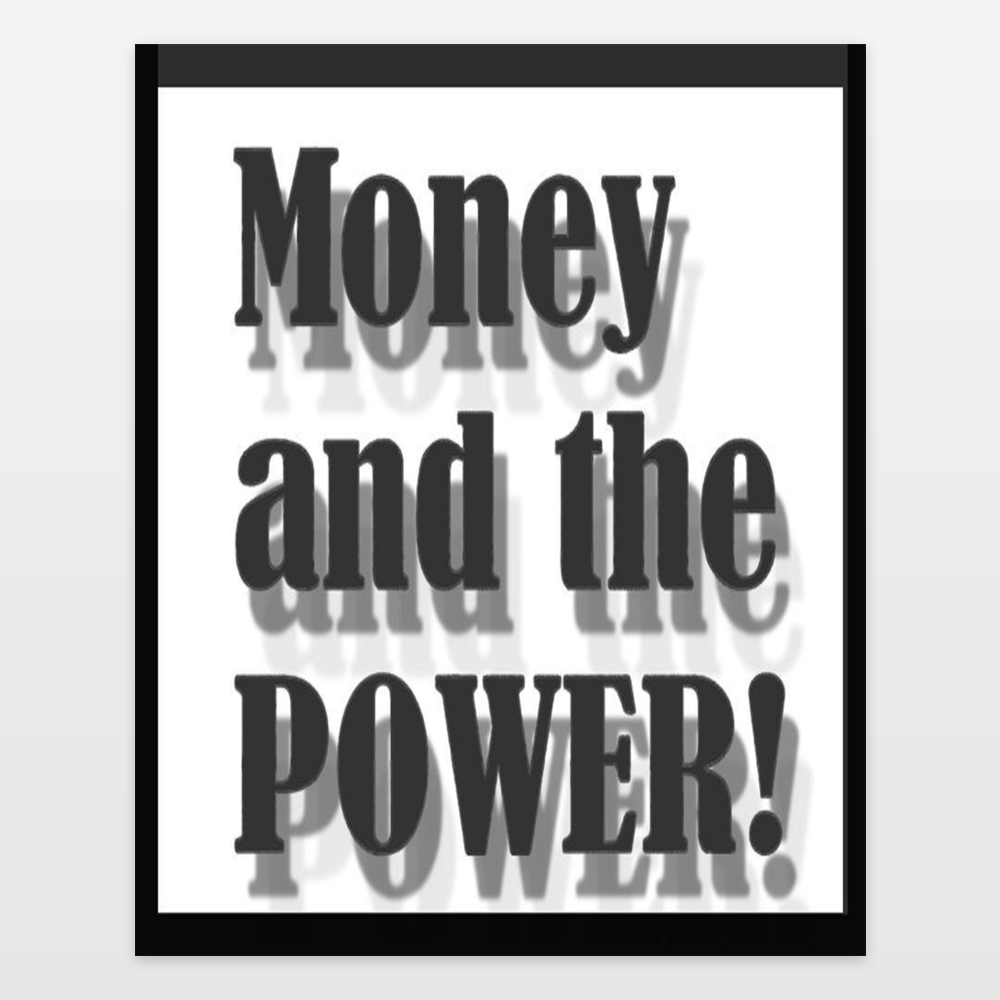money and the power 2