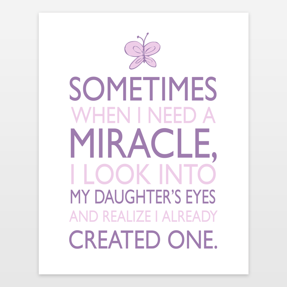 Sometimes When I Need A Miracle Quote For Baby Girl Room In Lavender Art Print By Indigorain On BoomBoomPrints