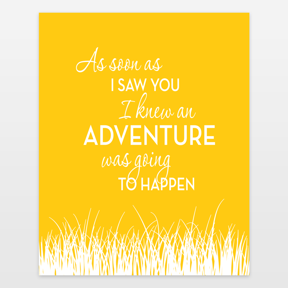As Soon As I Saw You I Knew An Adventure Would Happen - Winnie The ...